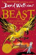 Walliams David: The Beast of Buckingham Palace
