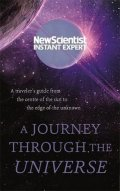 kolektiv autorů: A Journey Through The Universe : A traveler's guide from the centre of