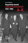 Anev Petr, Bílý Matěj,: Biografický slovník vedoucích funkcionářů KSČ (1921-1989), svazky A-K, L-Ž