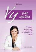 Muntean Cristina: Vy jako značka - Osobní branding pro kariérní růst