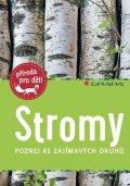 Haag Holger: Stromy - Poznej 85 zajímavých druhů