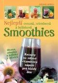 Hirsch Siegrid: Nejlepší ovocná, zeleninová a bylinková Smoothies