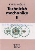 Mičkal Karel: Technická mechanika II