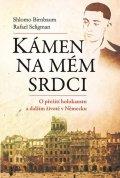 Birnbaum Shlomo, Seligmann Rafael,: Kámen na mém srdci - O přežití holokaustu a dalším životě v Německu