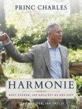Juniper Tony, Skelly Ian,: Princ Charles Harmonie - Nový způsob, jak nahlížet na náš svět