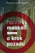 Mankell Henning: Okrok pozadu (Případy komisaře Wallandera)