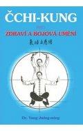 Jwing-ming Yang: Čchi-kung pro zdraví a bojová umění