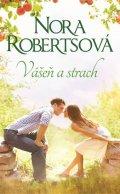 Robertsová Nora: Vášeň a strach