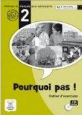 neuveden: Pourquoi Pas 2 – Cahier dexercices + CD