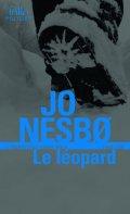 Nesbo Jo: Le léopard: Une enquete de l´inspecteur Harry Hole