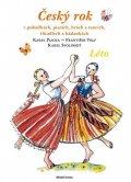 Plicka Karel, Volf František a kolektiv: Český rok - Léto - v pohádkách, písních, hrách a tancích, říkadlech a hádan