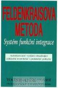 Rywerant Yochanan: Feldenkraisova metoda - Systém funkční integrace