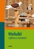 Köhler Dietmar: Holubi - výživa a krmení