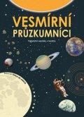neuveden: Vesmírní průzkumníci - Tajemství vesmíru v kostce