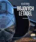 Matricardi Paolo: Velká kniha bojových letadel