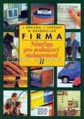 Grabmüller a kolektiv M.: Firma II - Němčina pro podnikový management