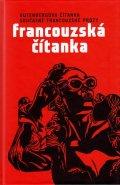 kolektiv autorů: Francouzská čítanka - Gutenbergova čítanka současné francouzské prózy