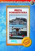 neuveden: Ibiza, Formentera DVD - Nejkrásnější místa světa