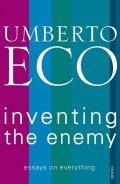 Eco Umberto: Inventing the Enemy