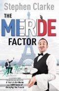Clarke Stephen: The Merde Factor