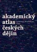Semotanová Eva: Akademický atlas českých dějin