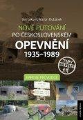 Dubánek Martin a kolektiv: Nové putování po československém opevnění 1935-1989 - Muzea a zajímavosti