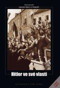 kolektiv autorů: Hitler ve své vlasti