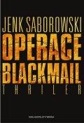 Saborowski Jenk: Operace Blackmail