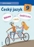 Hrdličková H., Dědeček J. a kolektiv: Český jazyk 9/I. díl - Učivo o jazyce - Máme rádi češtinu