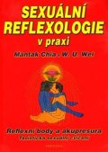 Chia Mantak: Sexuální reflexologie v praxi - Reflexní body a akupresura, Taoistická sexu