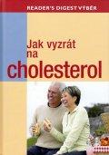 neuveden: Jak vyzrát na cholesterol