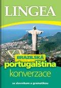 neuveden: Brazilská portugalština - konverzace se slovníkem a gramatikou