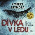 Bryndza Robert: Dívka v ledu - CD (Čte Martin Stránský)