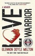 Melton Glennon Doyle: Love Warrior