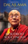 Jeho Svatost dalajlama, Chan Victor: Moudrost soucitnosti - Příběhy pozoruhodných setkání a nadčasové moudrosti