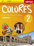Nagy Erika, Seres Krisztina,: Colores 2 - kurz španělského jazyka - učebnice