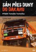 Siwek Prokop: Sám přes duny do Dakaru - Příběh Tomáše Tomečka