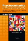 Poněšický Jan: Psychosomatika pro lékaře, psychoterapeuty i laiky