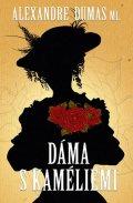 Dumas Alexander ml.: Dáma s kaméliemi