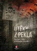 Cílek Roman, Moulis Miloslav,: Útěky z pekla