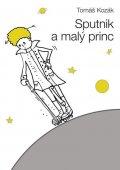 Kozák Tomáš: Sputnik a malý princ