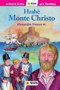 Dumas Alexandre: Hrabě Monte Christo - Světová četba pro školáky