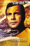 George David R.: Star Trek: Zkouška ohněm: Kirk - Hvězda všem zbloudilým