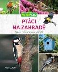 Gutjahr Axel: Ptáci na zahradě