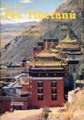 Kelder Peter: Pět Tibeťanů - Staré tajemství himálajských údolí působí zázraky