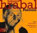 Hrabal Bohumil: Pábitelé - CDmp3 (Čtou Josef Somr a Magdalena Sidonová)
