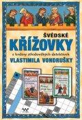 neuveden: Švédské křížovky s hrdiny středověkých detektivek Vlastimila Vondrušky