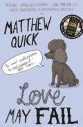 Quick Matthew: Love May Fail