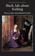 Shakespeare William: Much Ado About Nothing