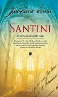 Černá Jaroslava: Santini - Peklem duše k světlu světa